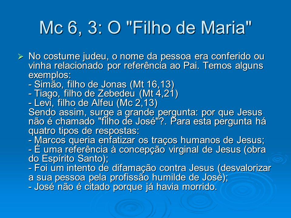 Mc 6, 3: O