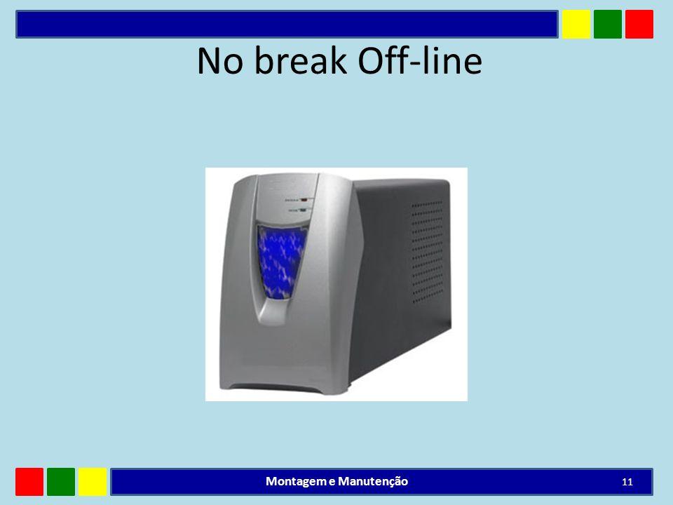 No break Off-line Montagem e Manutenção 11