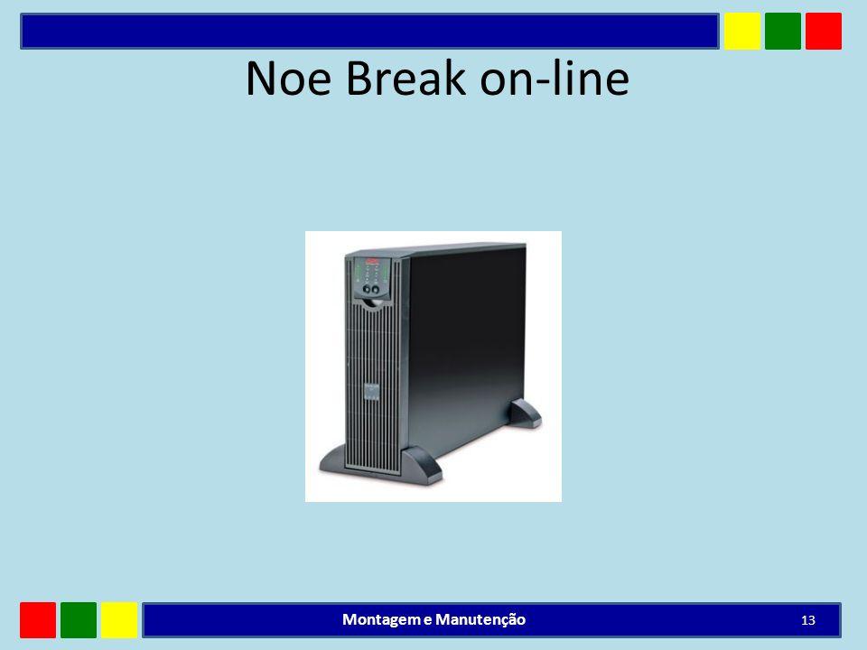 Noe Break on-line Montagem e Manutenção 13