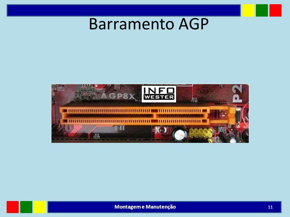 Barramento AGP Montagem e Manutenção 11