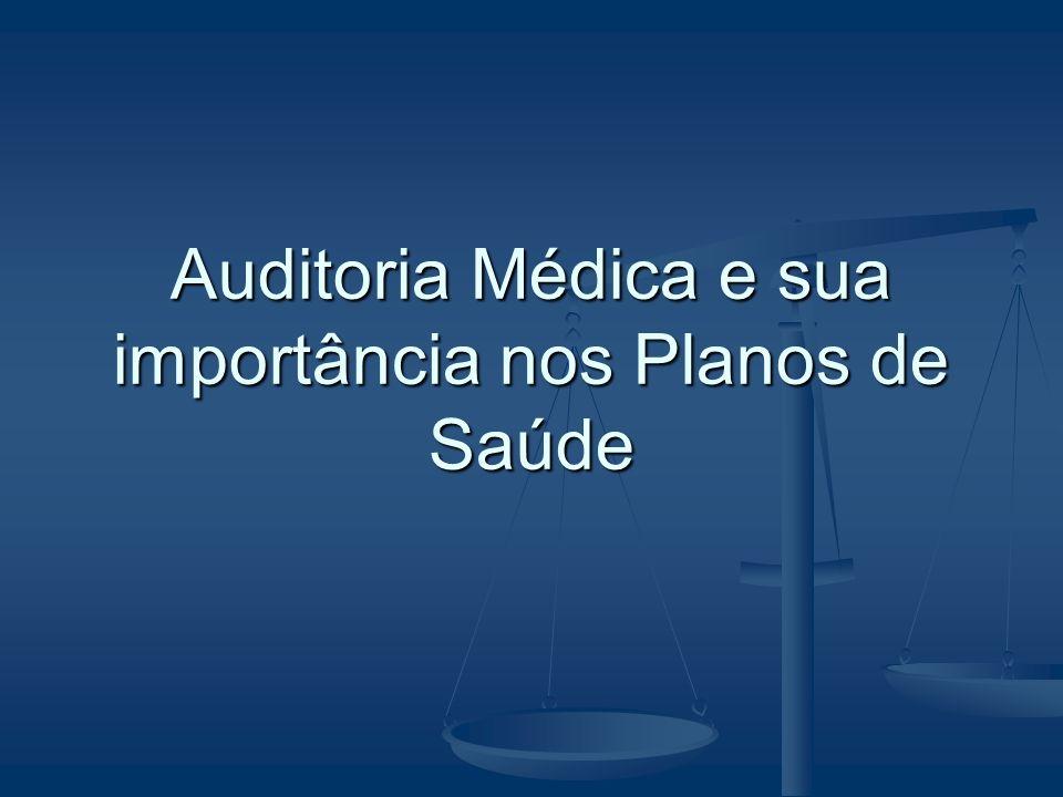 Auditoria Médica e sua importância nos Planos de Saúde