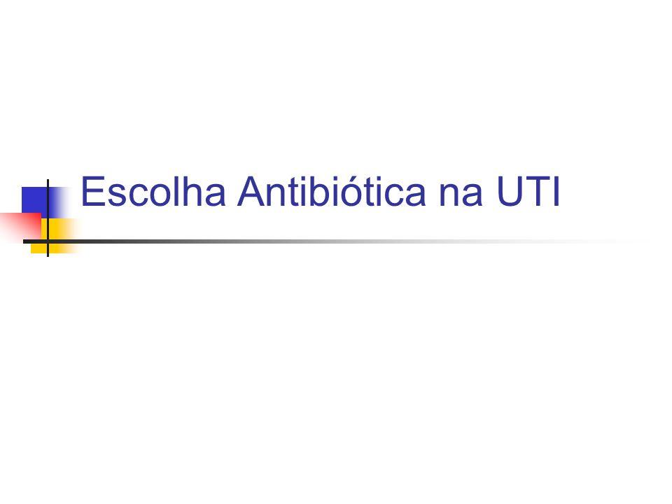 Bacteremia / Vascular Germes: BGN Terapia: cefalosporina de terceira geração ou imipenem ou piperacilina ou fluoroquinolona + aminoglicosídeo Alternativa: aztreonam + aminoglicosídeo