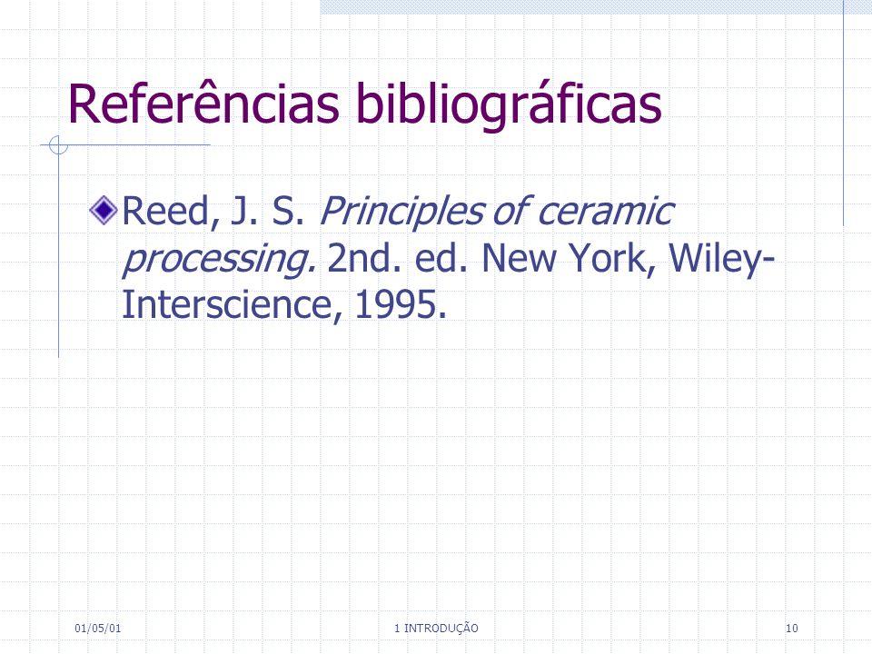 01/05/01 1 INTRODUÇÃO 10 Referências bibliográficas Reed, J.