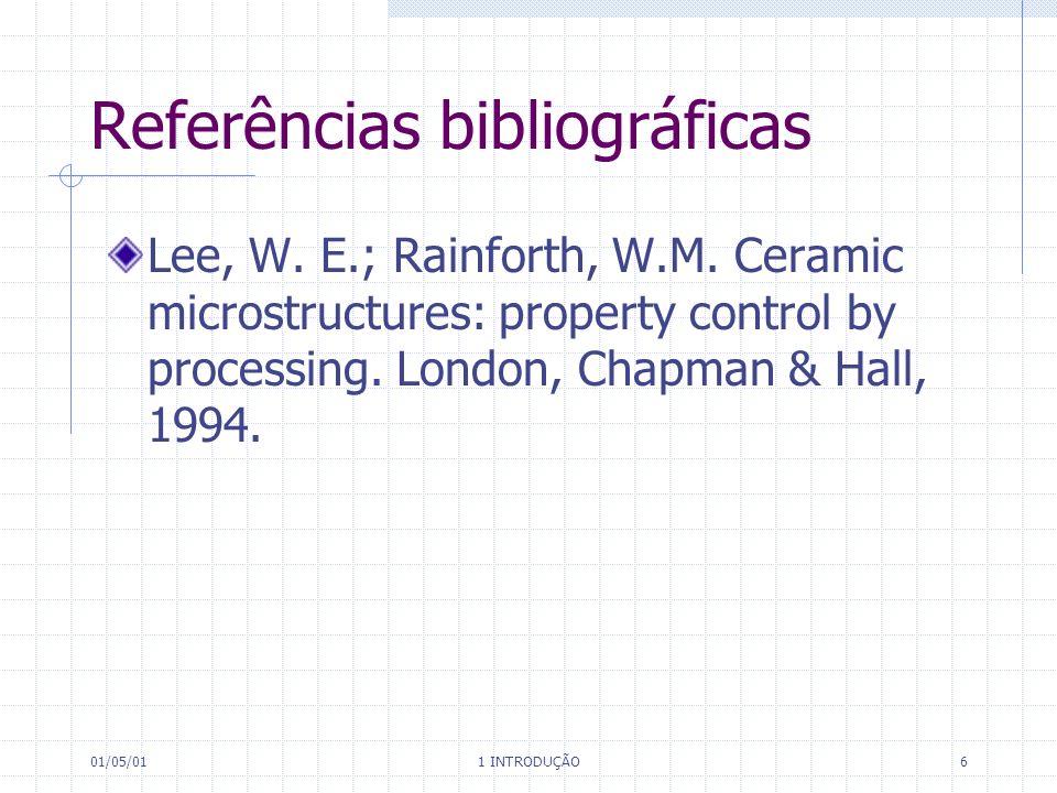 01/05/01 1 INTRODUÇÃO 6 Referências bibliográficas Lee, W.