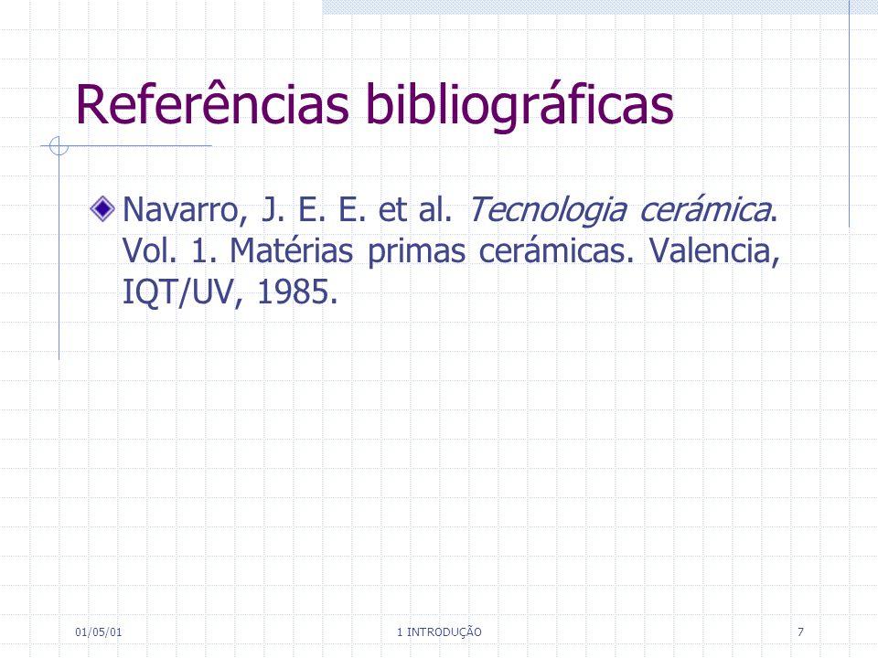 01/05/01 1 INTRODUÇÃO 7 Referências bibliográficas Navarro, J.