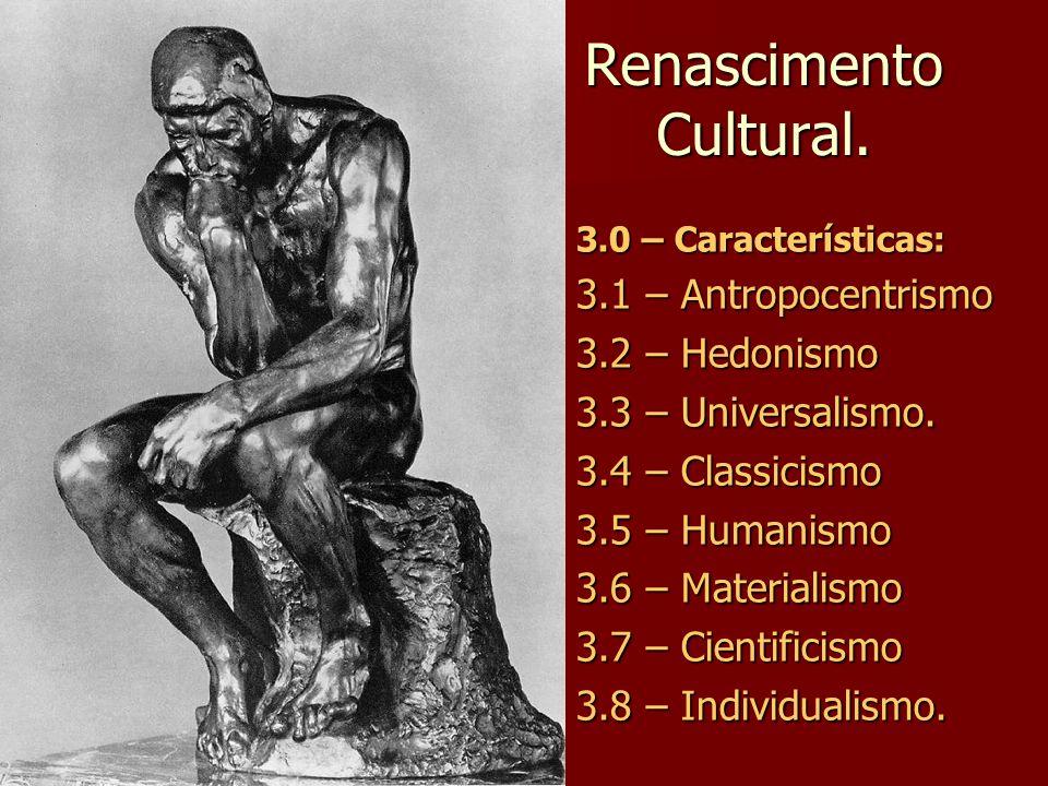 7.0 - Renascimento nas Ciências 7.4 – Rene Descartes – O Discurso Sobre o Método.