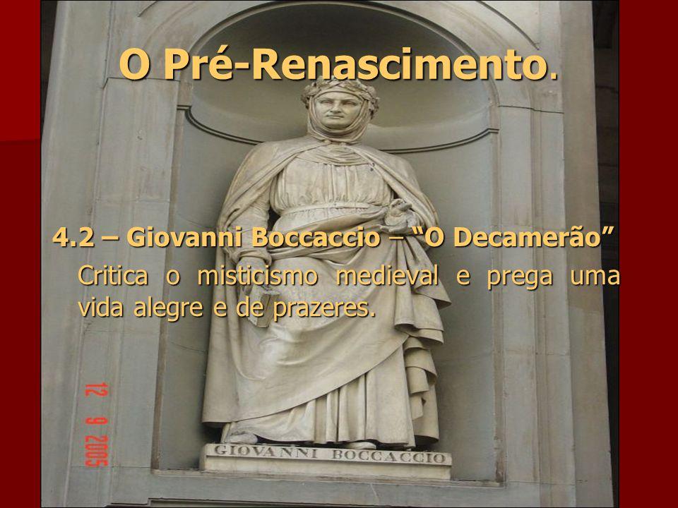 O Pré-Renascimento.Giotto – Retratou cenas da vida de São Francisco.