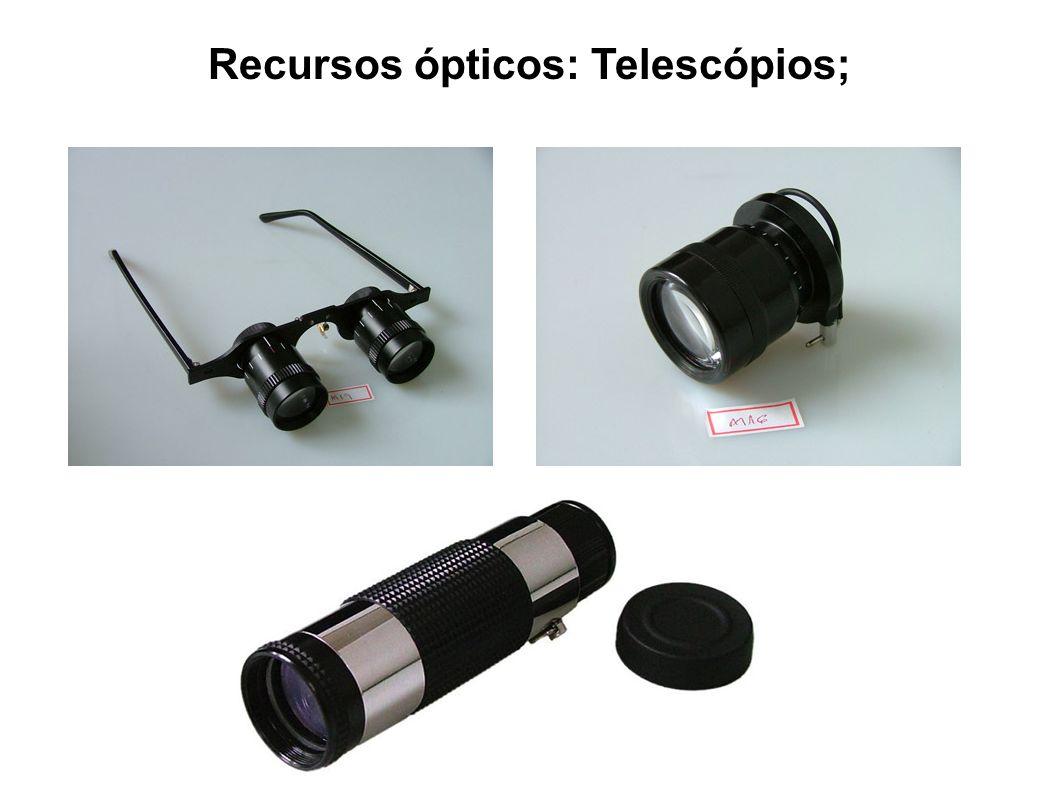 Recursos ópticos: Telescópios;