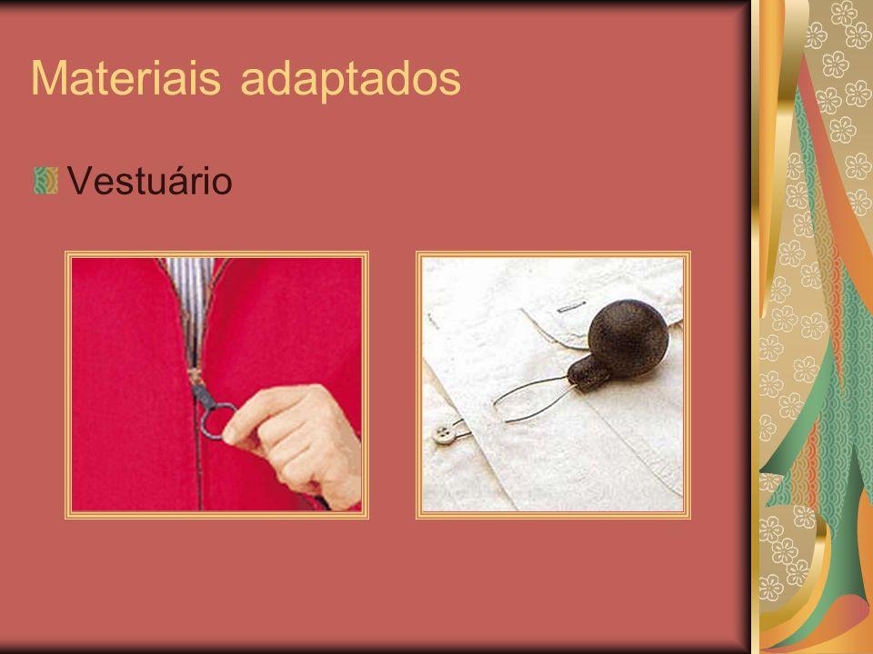 Materiais adaptados Vestuário