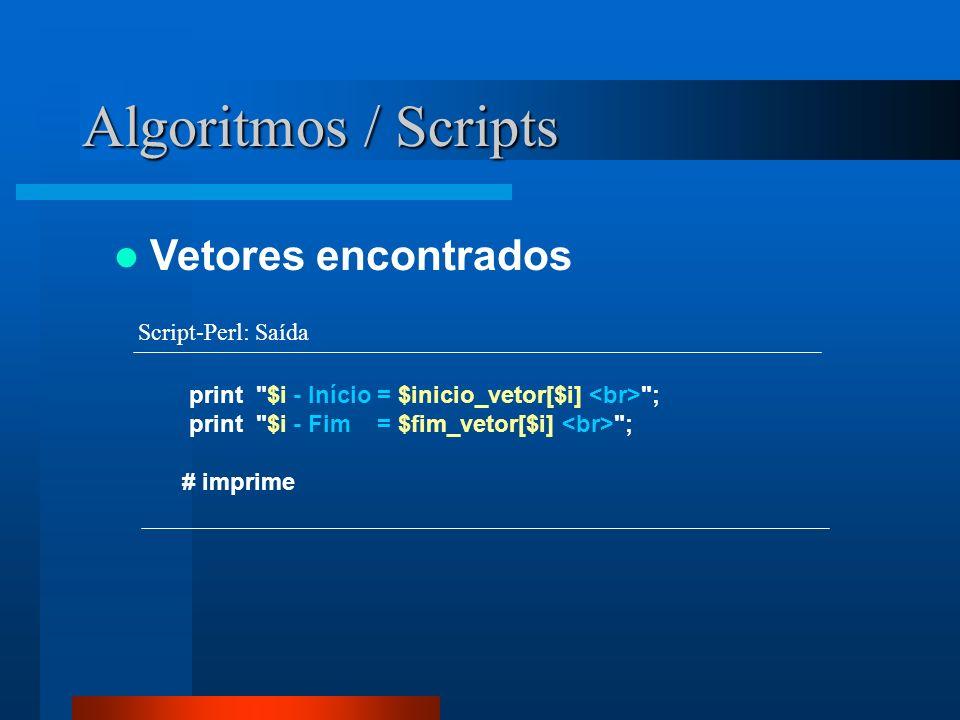 Algoritmos / Scripts Vetores encontrados print