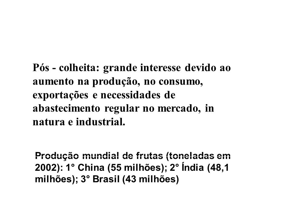 1.Por imersão com agitação: tanques de ar comprimido, produtos sensíveis: morango, folhosas 2.
