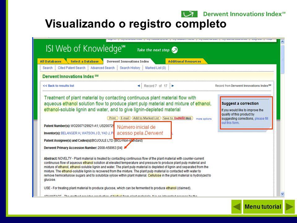Visualizando o registro completo Menu tutorial Número inicial de acesso pela Derwent