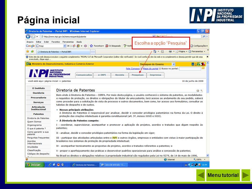 Página inicial Menu tutorial Escolha a opção Pesquisa