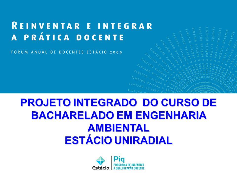 PROJETO INTEGRADO DO CURSO DE BACHARELADO EM ENGENHARIA AMBIENTAL ESTÁCIO UNIRADIAL