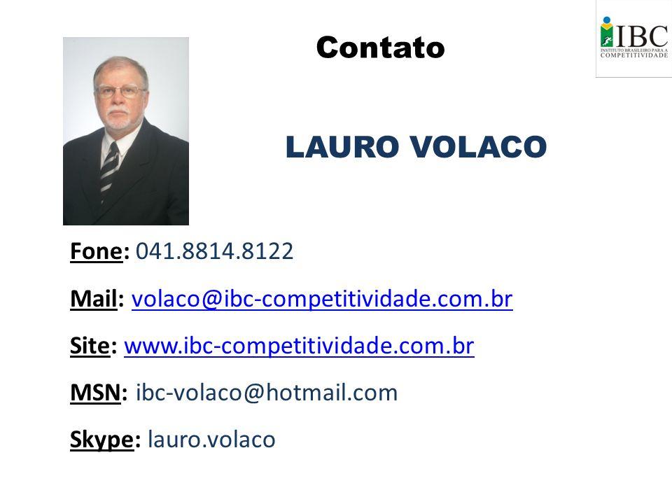 LAURO VOLACO Fone: 041.8814.8122 Mail: volaco@ibc-competitividade.com.brvolaco@ibc-competitividade.com.br Site: www.ibc-competitividade.com.brwww.ibc-