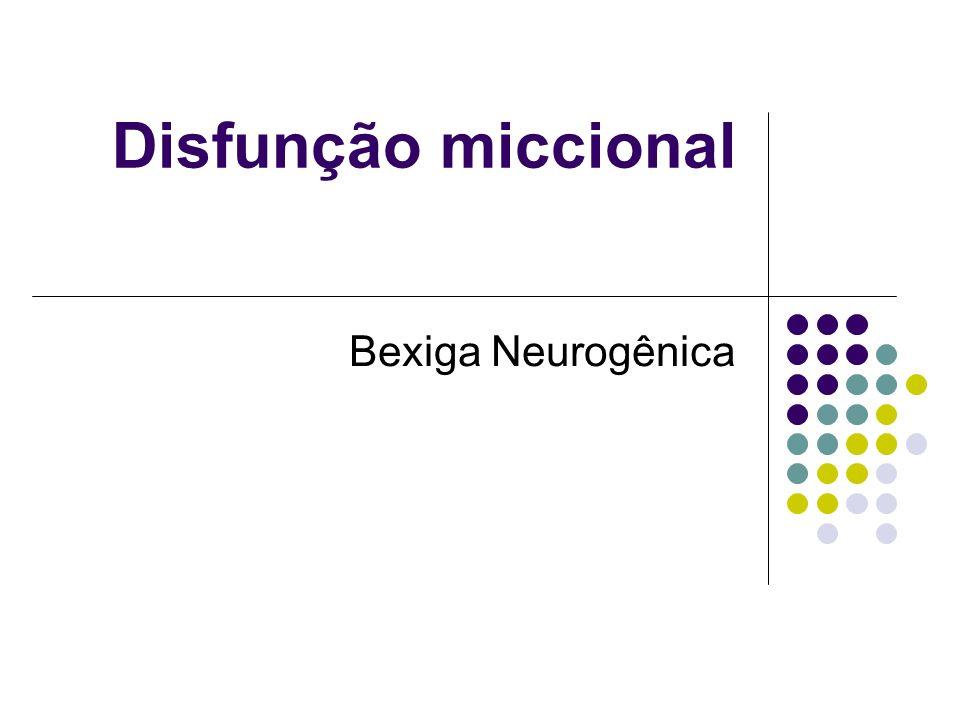 Controle neurológico do trato urinário inferior (TUI) Complexo Integra vários sistemas em diferentes níveis.