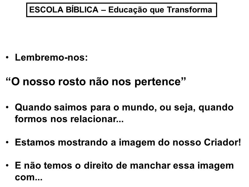 ESCOLA BÍBLICA – Educação que Transforma Mau humor...