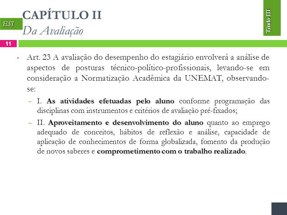 CAPÍTULO II Da Avaliação 11 Art.