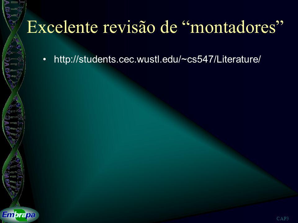 CAP3 Excelente revisão de montadores http://students.cec.wustl.edu/~cs547/Literature/