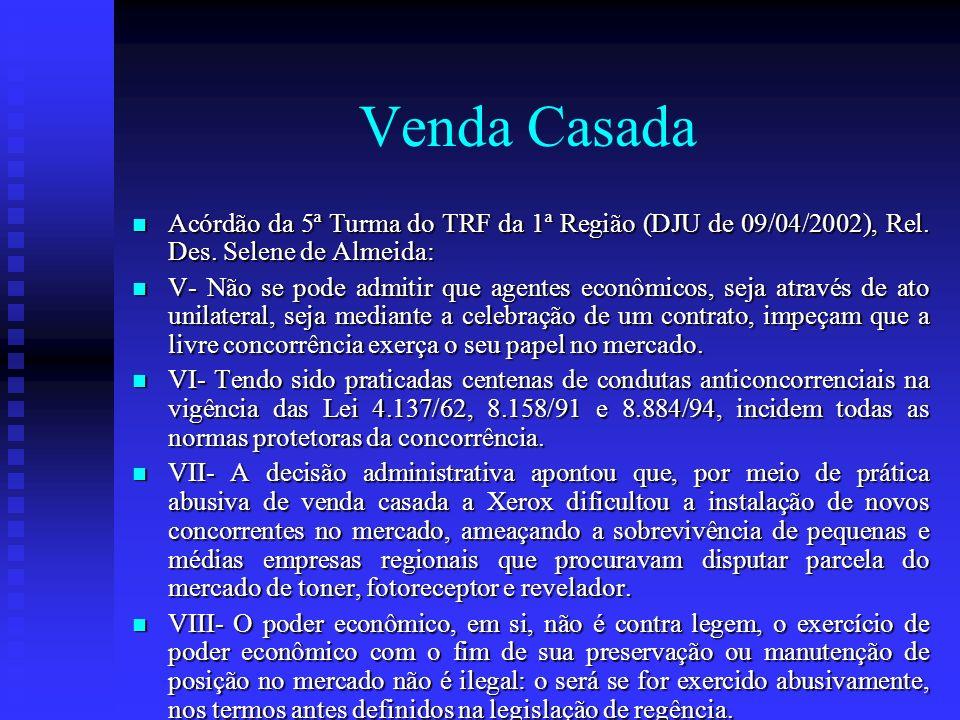 Venda Casada Acórdão da 5ª Turma do TRF da 1ª Região (DJU de 09/04/2002), Rel. Des. Selene de Almeida: Acórdão da 5ª Turma do TRF da 1ª Região (DJU de