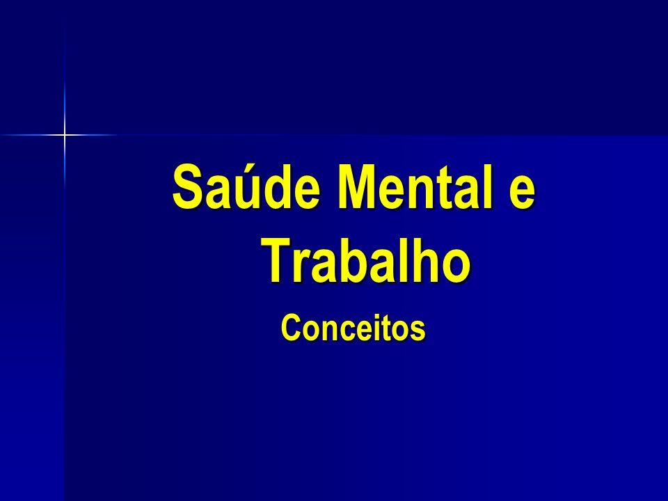 Saúde Mental e Trabalho Conceitos