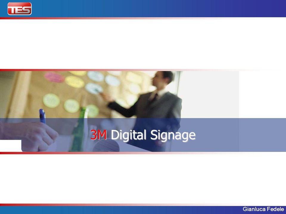 Gianluca Fedele 3M Digital Signage