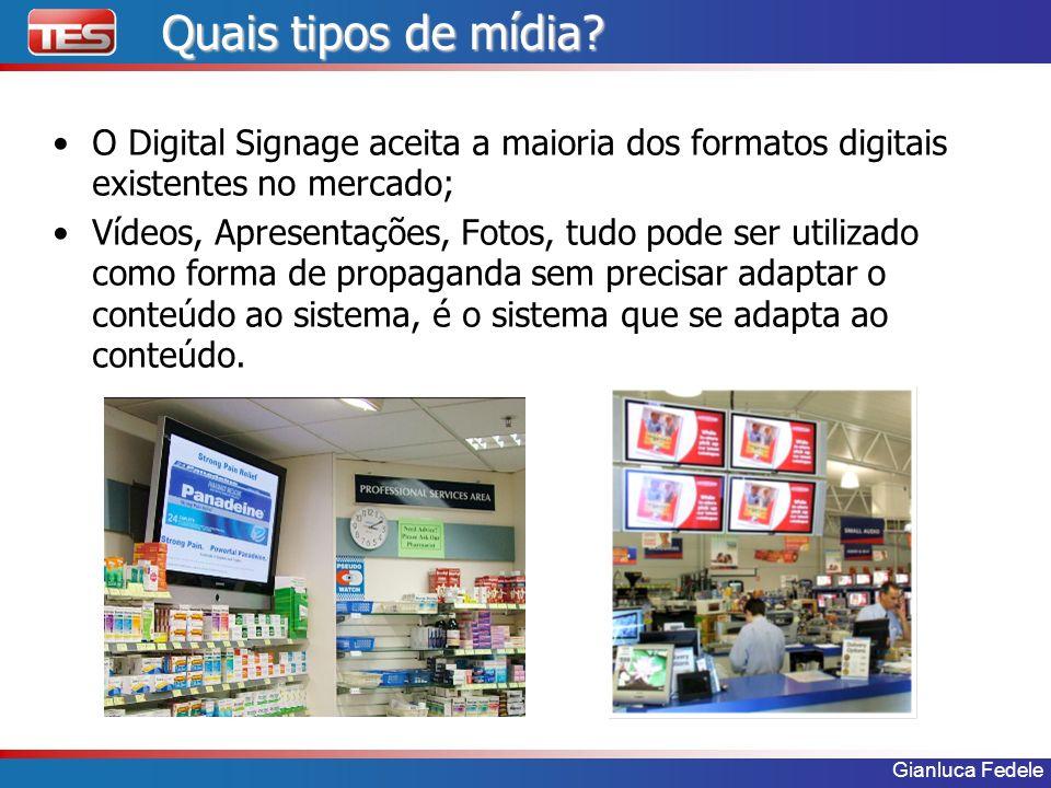 Gianluca Fedele Quais tipos de mídia? O Digital Signage aceita a maioria dos formatos digitais existentes no mercado; Vídeos, Apresentações, Fotos, tu