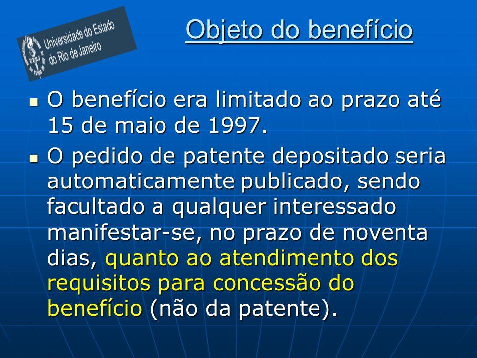 Objeto do benefício O benefício era limitado ao prazo até 15 de maio de 1997.
