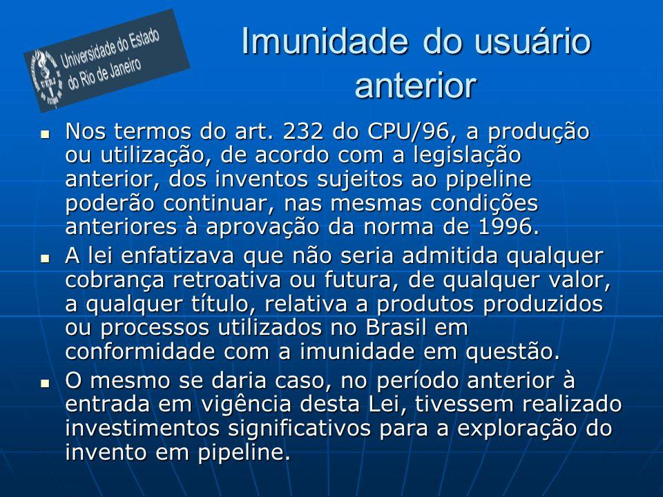 Imunidade do usuário anterior Nos termos do art.