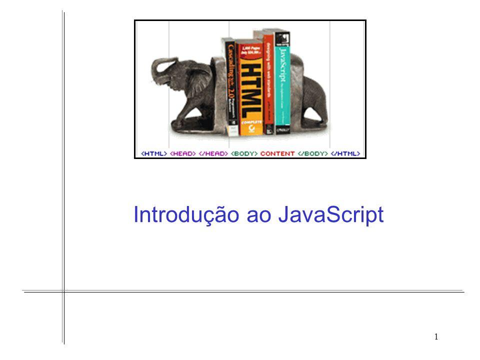 2 Introdução O código em uma página pode ser concebido em três visões distintas: –Estrutura e conteúdo: HTML –Apresentação: CSS –Comportamento: JavaScript Vantagens: –Reuso de partes do projeto –Modularidade –Flexibilidade e facilidade de manutenção –Legibilidade –….