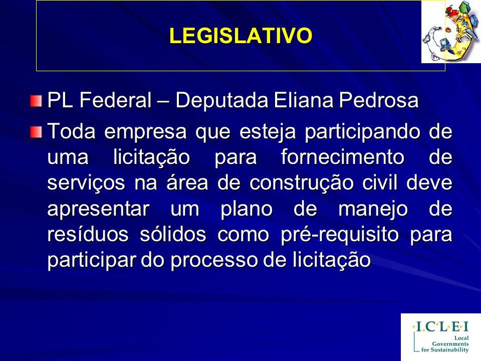 LEGISLATIVO PL Federal – Deputada Eliana Pedrosa Toda empresa que esteja participando de uma licitação para fornecimento de serviços na área de constr