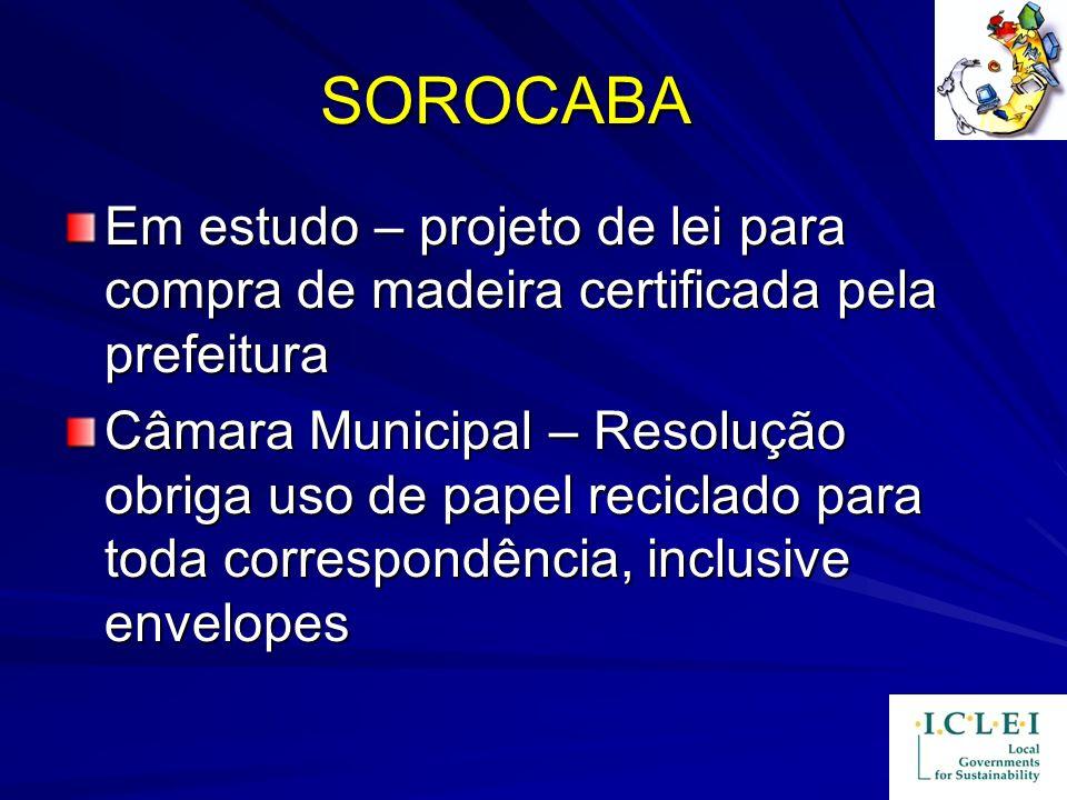 SOROCABA Em estudo – projeto de lei para compra de madeira certificada pela prefeitura Câmara Municipal – Resolução obriga uso de papel reciclado para