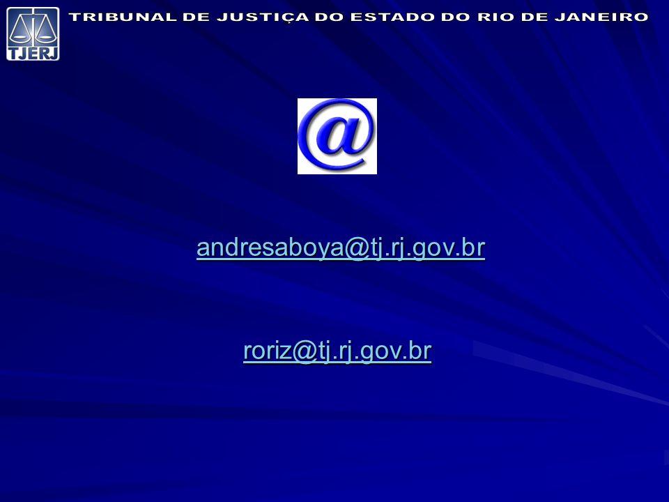 andresaboya@tj.rj.gov.br andresaboya@tj.rj.gov.brandresaboya@tj.rj.gov.br roriz@tj.rj.gov.br