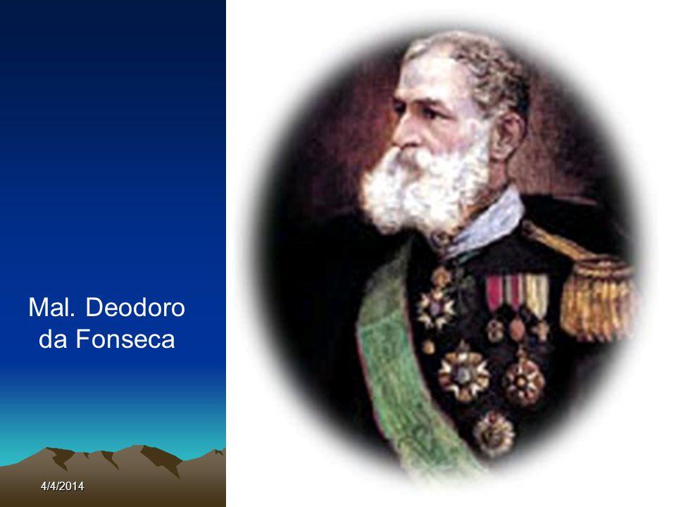 4/4/201416 Mal. Deodoro da Fonseca