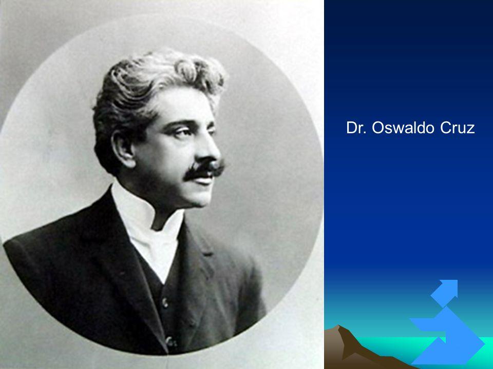 4/4/201457 Dr. Oswaldo Cruz