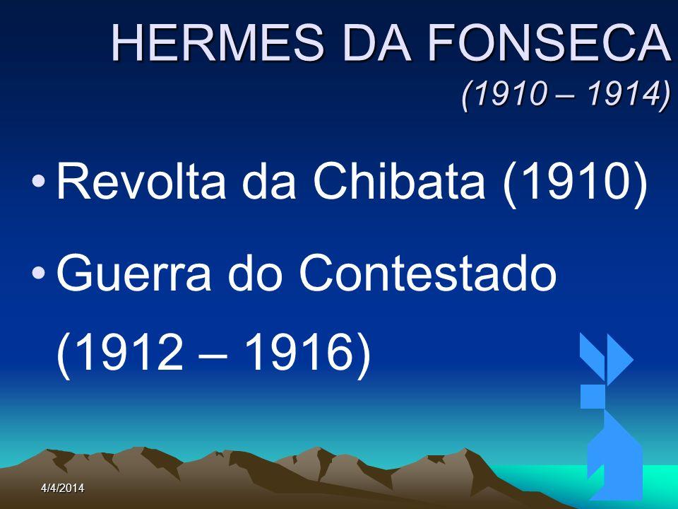 4/4/201467 REVOLTA DA CHIBATA (1910) Protesto contra os castigos corporais a que eram submetidos os marinheiros 16/11/1910: Revolta no encouraçado Minas Gerais
