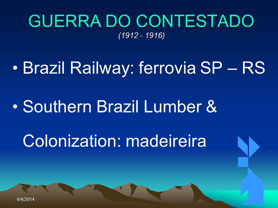 4/4/201477 GUERRA DO CONTESTADO (1912 - 1916) Quadro Santo: Curitibanos (SC) Cap.