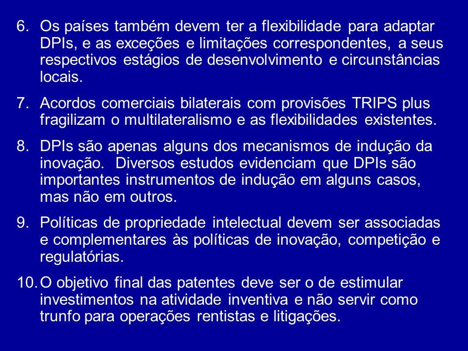 6.Os países também devem ter a flexibilidade para adaptar DPIs, e as exceções e limitações correspondentes, a seus respectivos estágios de desenvolvim