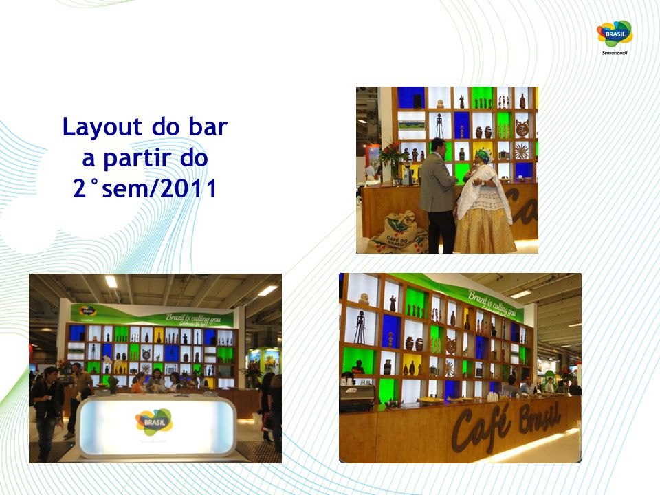 Layout do bar a partir do 2°sem/2011