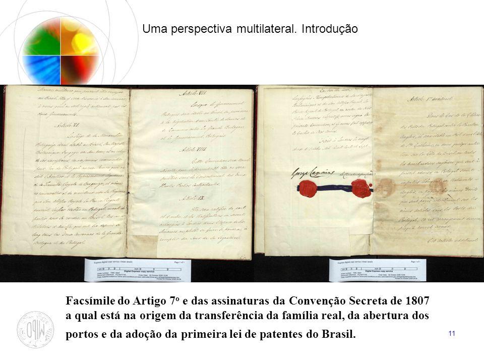11 Uma perspectiva multilateral. Introdução Facsímile do Artigo 7 o e das assinaturas da Convenção Secreta de 1807 a qual está na origem da transferên