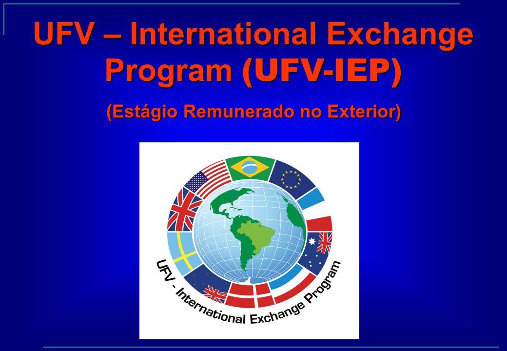 UFV – International Exchange Program (UFV-IEP) (Estágio Remunerado no Exterior)