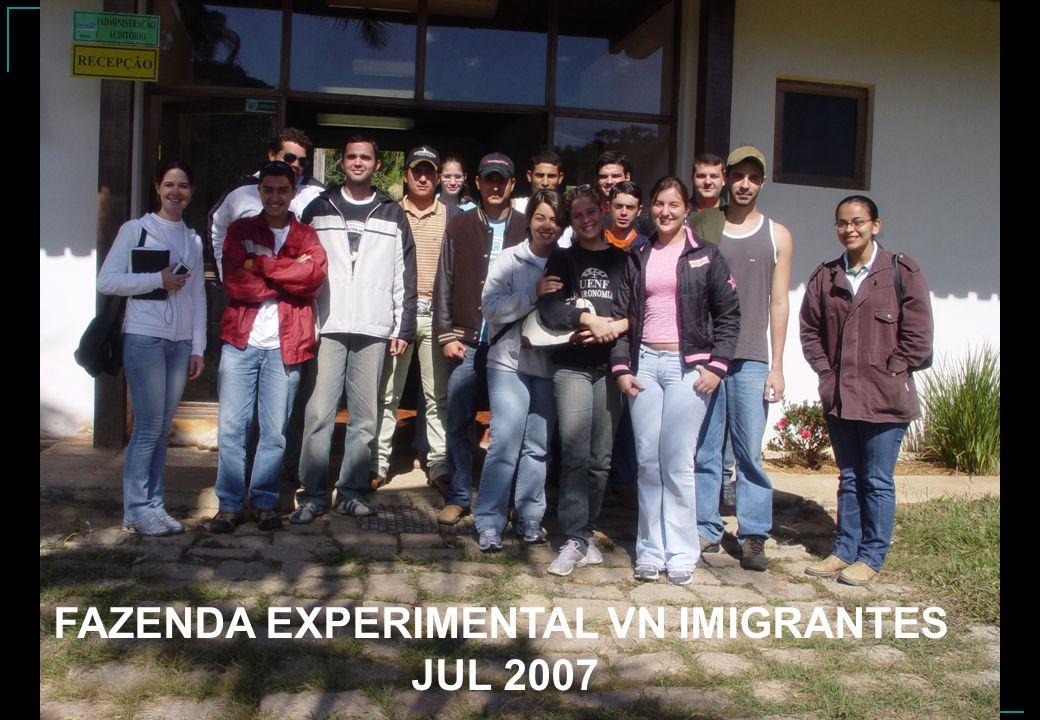 FAZENDA EXPERIMENTAL VN IMIGRANTES JUL 2007