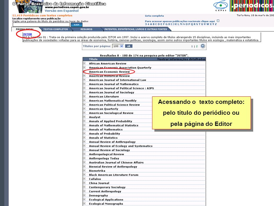 Acessando o texto completo: pelo título do periódico ou pela página do Editor Acessando o texto completo: pelo título do periódico ou pela página do Editor