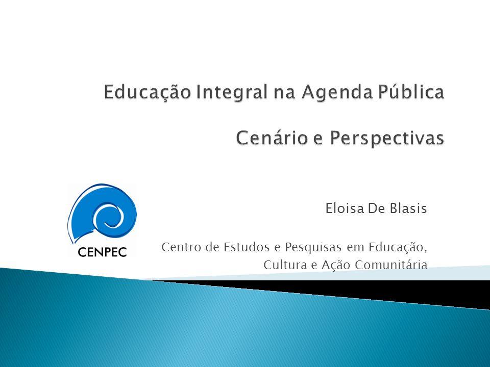 Eloisa De Blasis Centro de Estudos e Pesquisas em Educação, Cultura e Ação Comunitária