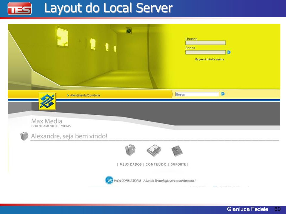 Gianluca Fedele60 Layout do Local Server