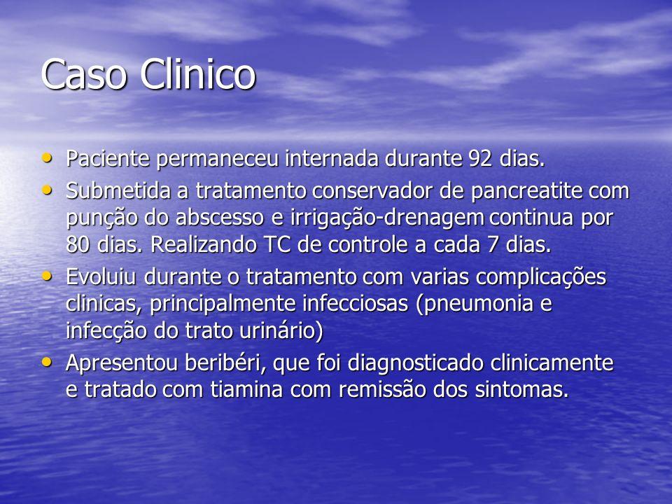 Caso Clinico Durante internação, apesar das complicações do tratamento e evolução arrastada, nunca houve piora clinica importante que indicasse cirurgia aberta com a necessidade de necrosectomia.