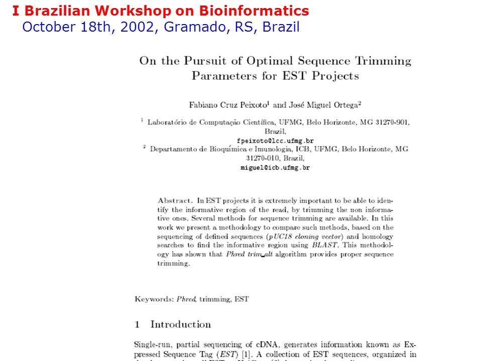 No NCBI é acessado um banco de dados: MMDB – –Molecular Modelling DataBase (PDB sem teóricos) O banco de dados PDB tem um mirror no Brasil – –www.pdb.ufmg.br Arquivos do tipo 1MEY.pdb são descarregados As coordenadas 3D de totos os átomos As proteínas podem ser vistas com programas (RasMol) ou direto no navegador (Plug-in Chime)