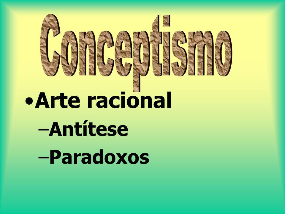 Arte racional –Antítese –Paradoxos