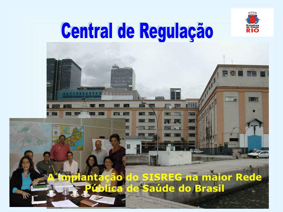 A implantação do SISREG na maior Rede Pública de Saúde do Brasil
