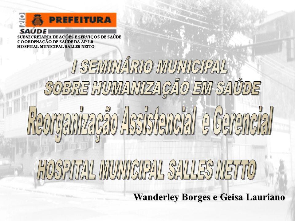 REORGANIZAÇÃO ASSISTENCIAL E GERENCIAL(2002/2006) Pacientes Internados Familiares Servidores Pacientes Externos Comunidade Comunidade ACOLHIMENTO NORMATIZAÇÃO AVENTAIS ARMÁRIOS VOLUNTARIADO SHANTALA Biblioteca Revistoteca GT VIOLÊNCIA REUNIÕES COM EQUIPE MULTIDISCIPLINAR PROJETO COMENDO FORA NUCLEO DE INTERNAÇÃO E ALTA PESQUISA DE OPINIÃO OLÁ,COMO VAI.